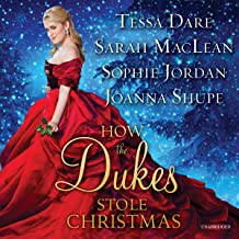 How the Dukes Stole Christmas: Meet Me in Mayfair / the Duke of Christmas Present / Heiress Alone / Christmas in Central P...