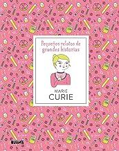 Marie Curie (Pequeños relatos de grandes historias) (Spanish Edition)