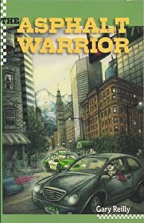 The Asphalt Warrior (The Asphalt Warrior Book 1)