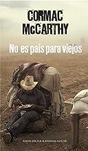 No es país para viejos (Spanish Edition)