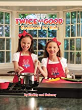 Best twice as good cookbook Reviews