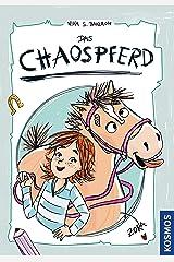 Das Chaospferd Kindle Ausgabe