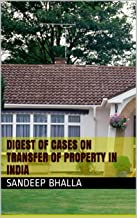 Digest of cases on Transfer of Property in India