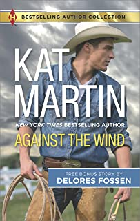 Against the Wind & Savior in the Saddle: A 2-in-1 Collection (Harlequin Bestselling Author Collection)