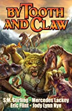 By Tooth and Claw (Exiled Series Book 2)