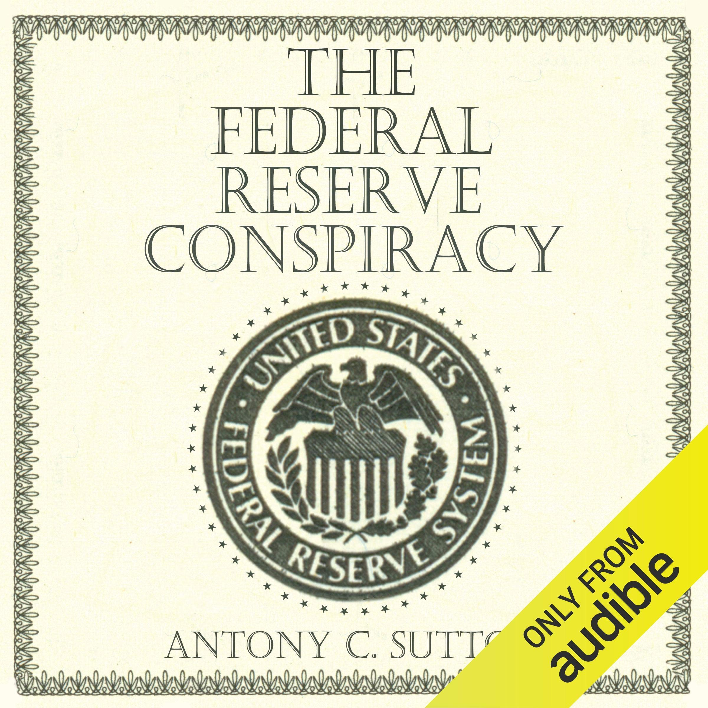 Image OfThe Federal Reserve Conspiracy