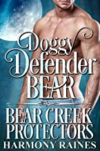 Doggy Defender Bear (Bear Creek Protectors Book 6)