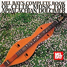 Mel Ray's Complete Book of Celtic Music for Appalachian Dulcimer