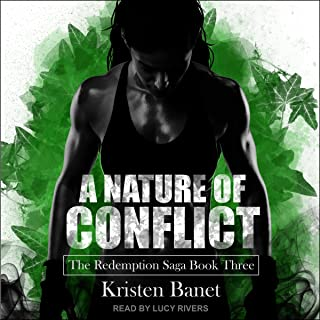A Nature of Conflict: Redemption Saga Series, Book 3
