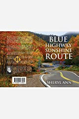 """""""BLUE HIGHWAY SUNSHINE ROUTE:: Fall Daily Reader for those with Fibromyalgia and Kindle Edition"""