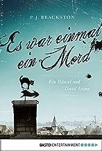 Es war einmal ein Mord: Ein Hänsel und Gretel Krimi (A Brothers Grimm Mystery 2) (German Edition)