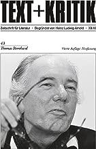 TEXT+KRITIK 43 - Thomas Bernhard: Vierte Auflage: Neufassung (German Edition)