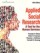 Applied Social Research: A Tool for the Human Services, Tenth Edition