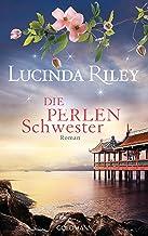 Die Perlenschwester: Roman - Die sieben Schwestern 4 - (German Edition)