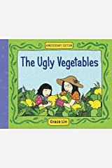 The Ugly Vegetables Kindle Edition