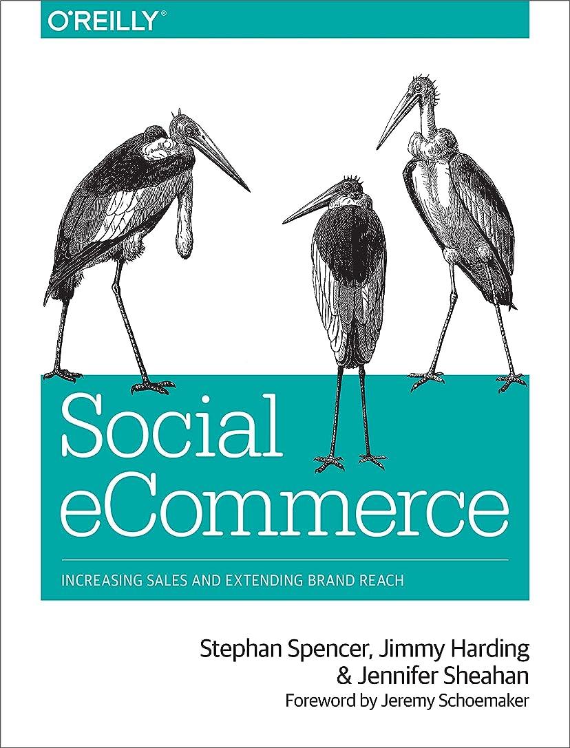 子供っぽい訪問材料Social eCommerce: Increasing Sales and Extending Brand Reach (English Edition)