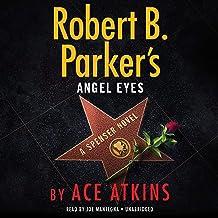 Robert B. Parker's Angel Eyes: Spenser, Book 48