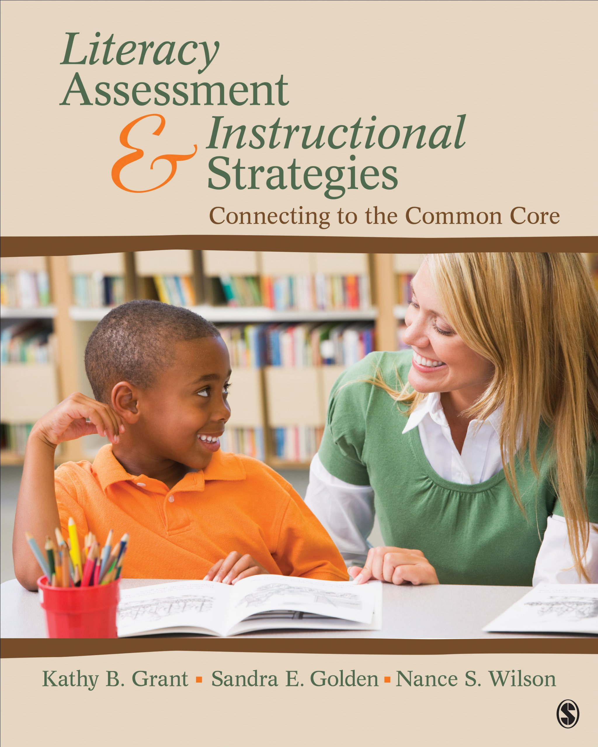 Literacy Assessment and Instructional Strategies: Connecting to the Common Core