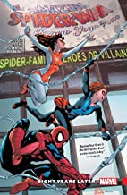 Amazing Spider-Man: Renew Your Vows Vol. 3: Eight Years Later (Amazing Spider-Man: Renew Your Vows (2016-2018))