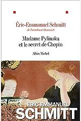 Madame Pylinska et le secret de Chopin Format Kindle