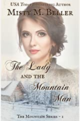 The Lady and the Mountain Man (The Mountain series Book 1) Kindle Edition