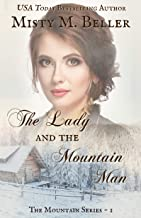 The Lady and the Mountain Man (The Mountain Series Book 1)
