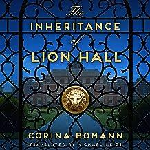 The Inheritance of Lion Hall: The Inheritance, Book 1