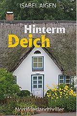Hinterm Deich: Nordfriesland-Thriller Kindle Ausgabe