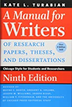 A Manual for Writers of Research Papers, Theses, and Dissertations, : Chicago Style for Students and Researchers 9ed