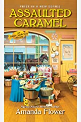 Assaulted Caramel (An Amish Candy Shop Mystery Book 1) Kindle Edition