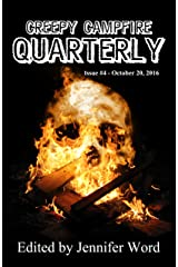 Creepy Campfire Quarterly #4 Kindle Edition