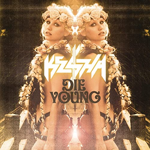 die young kesha mp3 download free