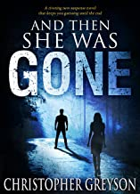 Best and then she was gone christopher greyson Reviews