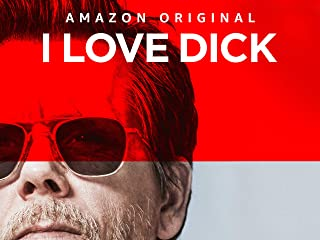 I Love Dick - Season 1 (4K UHD)