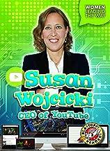 Susan Wojcicki: CEO of YouTube (Women Leading the Way: Blastoff! Readers, Level 2)