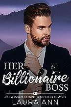 Her Billionaire Boss (The Overnight Billionaire Bachelors Book 1)