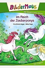 Bildermaus - Im Reich der Zauberponys: Mit Bildern lesen lernen - Ideal für die Vorschule und Leseanfänger ab 5 Jahre Kindle Ausgabe