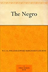The Negro Kindle Edition