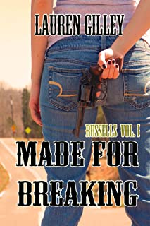 Made for Breaking (The Russells Book 1)