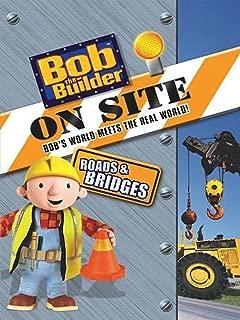 Bob The Builder: On Site - Roads & Bridges