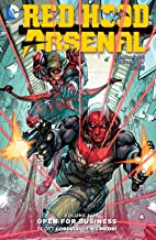 Red Hood/Arsenal (2015-2016) Vol. 1: Open For Business