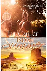 The Call of Indian Summer (Seasons of Change Book 3) Kindle Edition