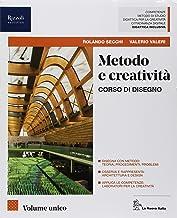 Scaricare Libri Metodo e creatività. Vol. unico. Con Eserciziario. Per le Scuole superiori. Con ebook. Con espansione online PDF