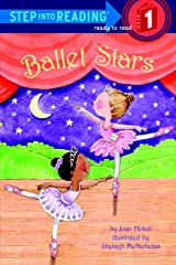 Ballet Stars (Step into Reading) Kindle Edition