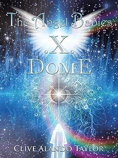 The Angel Babies .X. Dome (English Edition)