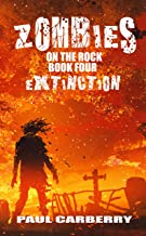 Zombies on the Rock: Extinction