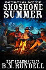 Shoshone Summer: A Historical Western Novel (Stonecroft Saga Book 8) Kindle Edition