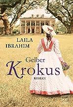 Gelber Krokus (Blühende Freiheit 1) (German Edition)