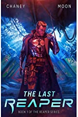 The Last Reaper: A Military Scifi Epic Kindle Edition