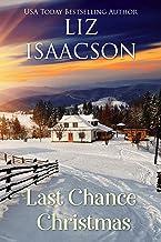 Last Chance Christmas (Last Chance Ranch Romance Book 6)